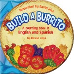 BUILD A BURRITO by Denise Vega