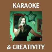 Karaoke and Creativity