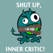 Telling the Inner Critic to SHUT UP