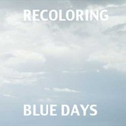 Recoloring Blue Days