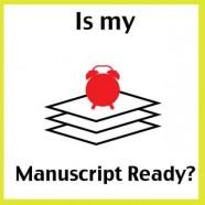 When is a Manuscript Ready?