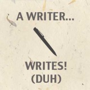 A Writing Career Should Include Writing!