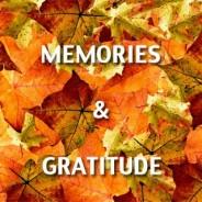 Thanksgiving: Memories and Gratitude