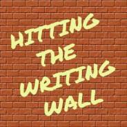 Hitting the Writing Wall