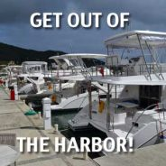 Get Out of the Harbor!