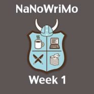 My First NaNoWriMo: Week 1
