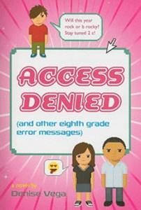 ACCESS DENIED by Denise Vega