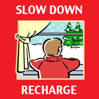 Slow Down, Recharge
