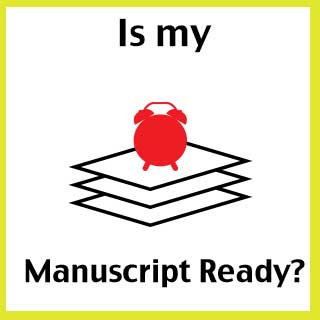 When is a Manuscript Ready?