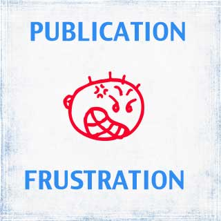 Publication Frustration: Discouragement as Companion