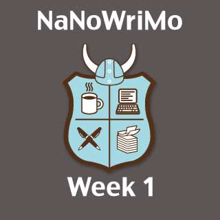 My First NaNoWriMo: Week 1